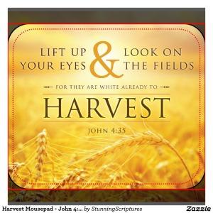 harvest_mousepad_john_4_35_bible_verse-r2afe8a89a9824414a08c3c7aa4ef7cde_x7ef8_1024